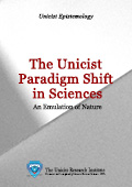 The unicist paradigm shift in sciences