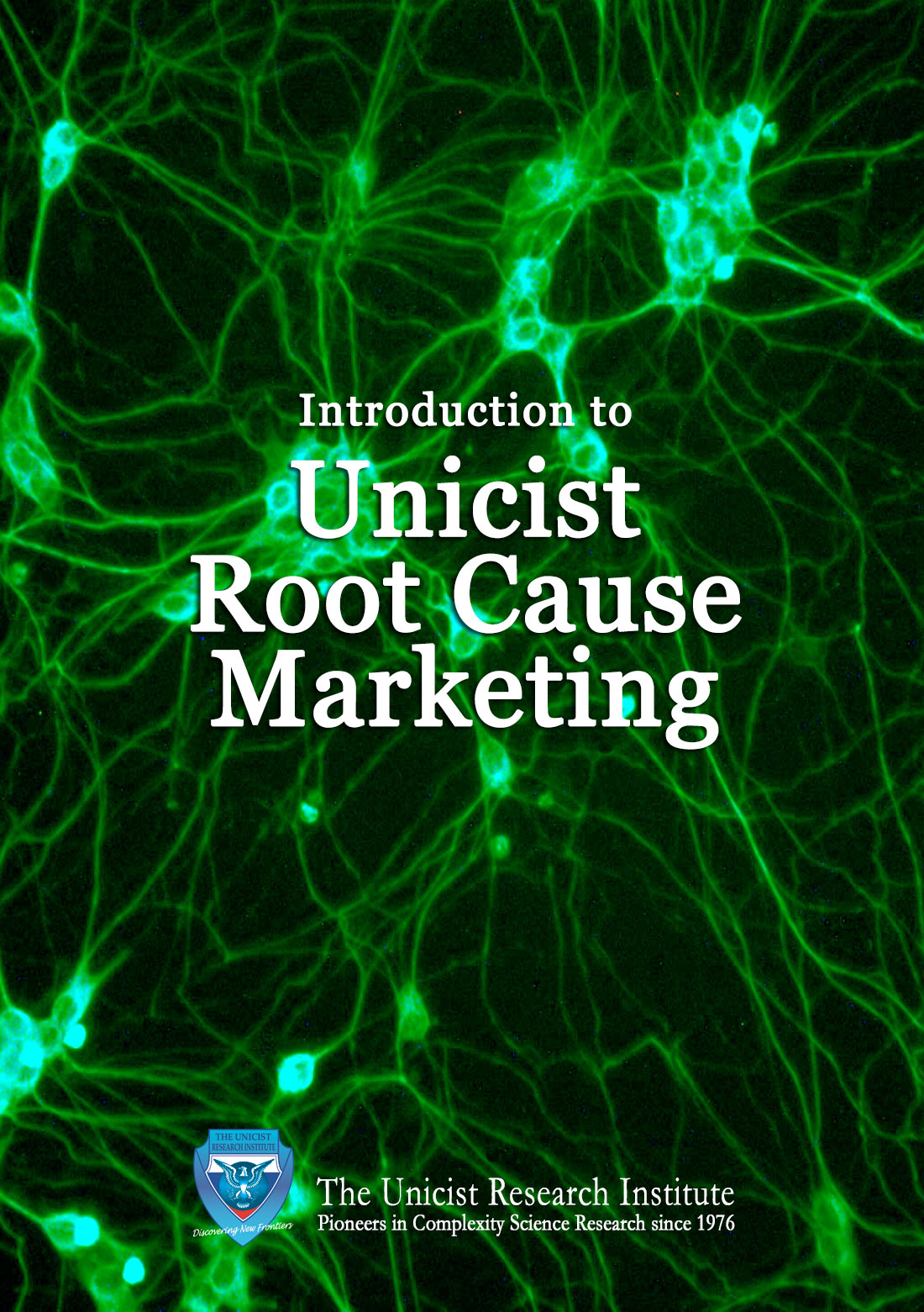 Unicist Root Cause Marketing